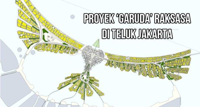 Reklamasi Proyek Garuda Raksasa